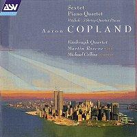 Vanbrugh Quartet, Martin Roscoe, Michael Collins – Copland: Sextet; Piano Quartet; Vitebsk; 2 Pieces for string quartet