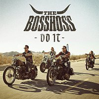 The BossHoss – Do It