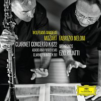 Fabrizio Meloni, Artkronos, Ezio Rojatti, Marco Rizzi, Laura Bortolotto – Mozart: Clarinet Concerto - Adagio and Fugue - Clarinet Quintet