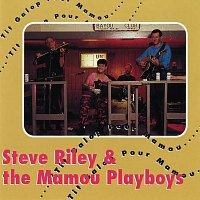 Steve Riley & The Mamou Playboys – 'Tit Galop Pour Mamou