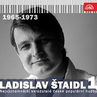 Ladislav Štaidl, Různí interpreti – Nejvýznamnější skladatelé české populární hudby Ladislav Štaidl 1 (1965-1973)