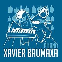 Xavier Baumaxa – Pijano