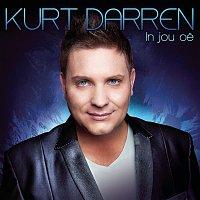 Kurt Darren – In Jou Oe