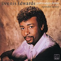 Dennis Edwards – Don't Look Any Further [Expanded Edition]
