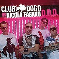 Přední strana obalu CD D.D.D. (Club Dogo vs Nicola Fasano)