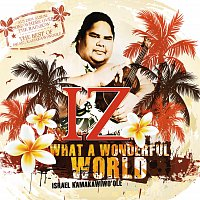 Israel Kamakawiwo'ole – What A Wonderful World
