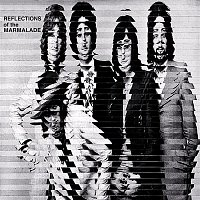 Marmalade – Reflections of The Marmalade (Original Recordings)