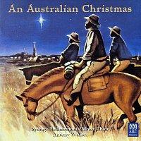Sydney Philharmonia Motet Choir, Antony Walker – An Australian Christmas
