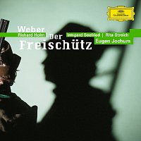 Symphonieorchester des Bayerischen Rundfunks, Eugen Jochum – Weber: Der Freischutz