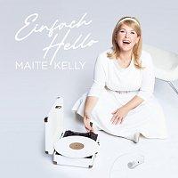 Maite Kelly – Einfach Hello