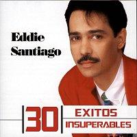 Eddie Santiago – 30 Exitos Insuperables
