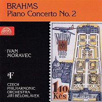 Ivan Moravec – Brahms: Koncert pro klavír a orchestr č. 2 B dur