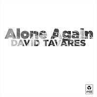 David Tavares – Alone Again