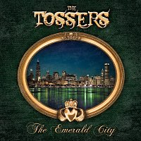 The Tossers – The Emerald City