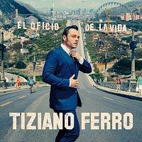 Tiziano Ferro – El Oficio De La Vida