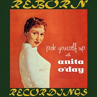 Anita O'Day – Pick Yourself Up with Anita O'Day (HD Remastered)