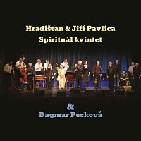 Hradišťan, Jiří Pavlica, Spirituál kvintet, Dagmar Pecková – Hradišťan & Jiří Pavlica, Spirituál kvintet & Dagmar Pecková