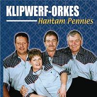 Klipwerf Orkes – Hantam Pennies