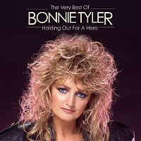 Bonnie Tyler – Holding Out For A Hero: The Very Best Of