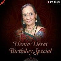 Hema Desai, Ashit Desai, Chorus – Hema Desai- Birthday Special
