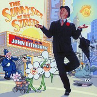 John Lithgow – Sunny Side Of The Street