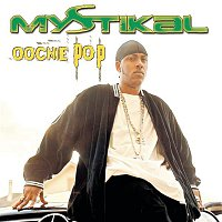 Mystikal – Oochie Pop EP
