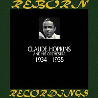 Claude Hopkins And His Orchestra – 1934-1935 (HD Remastered)