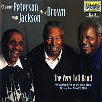 Oscar Peterson, Ray Brown, Milt Jackson – The Very Tall Band: Live At The Blue Note