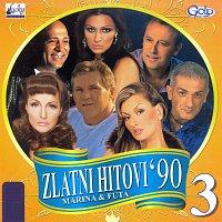 Různí interpreti – Zlatni hitovi '90 Vol.3 - Marina i Futa