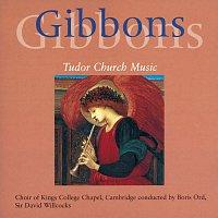 The Choir of King's College, Cambridge, Sir David Willcocks, Boris Ord – Gibbons: Church Music