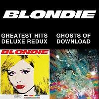 Blondie – Blondie 4(0)-Ever: Greatest Hits Deluxe Redux / Ghosts Of Download