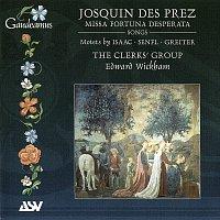 The Clerks' Group, Edward Wickham – Josquin Des Prez: Missa Fortuna desperata