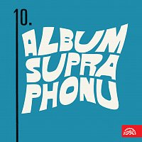 Různí interpreti – X. Album Supraphonu MP3