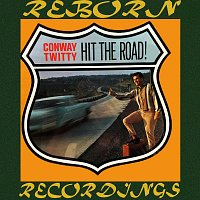 Conway Twitty – Hit the Road (HD Remastered)