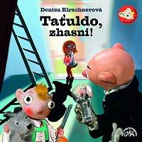 Divadlo Spejbla a Hurvínka – Taťuldo, zhasni!