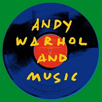 Various  Artists – Andy Warhol and Music