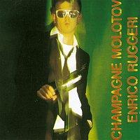 Enrico Ruggeri – Champagne Molotov