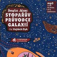 Vojtěch Dyk – Stopařův průvodce galaxií (MP3-CD)