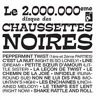 Les Chaussettes Noires – Le 2.000.000 eme