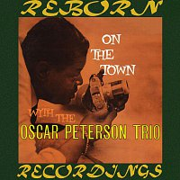 Oscar Peterson – On The Town With The Oscar Peterson Trio (Expanded, HD Remastered)