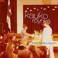 Kauko Royhka – Miss Farkku-Suomi