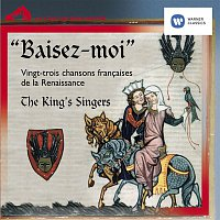 The King's Singers – Baisez-moi!