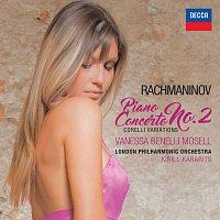 Vanessa Benelli Mosell – Rachmaninov: Piano Concerto No. 2 - Corelli Variations