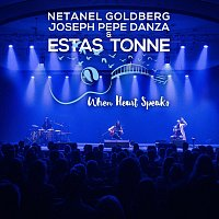 Estas Tonne, Netanel Goldberg, Joseph Pepe Danza – When Heart Speaks [David's Song Version] (feat. Netanel Goldberg & Joseph Pepe Danza)