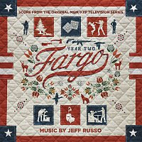 Jeff Russo, Adam Klemens, Fargo Television Orchestra – Fargo Year 2 (Score from the Original MGM / FXP Television Series)