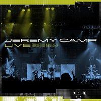 Jeremy Camp – Jeremy Camp Live