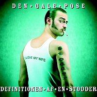Den Gale Pose – Definitionen Af En Stodder