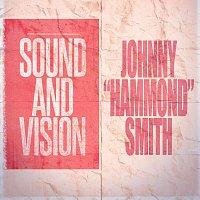 "Johnny ""Hammond"" Smith – Sound and Vision"