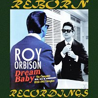 Roy Orbison – The Complete Sun, RCA And Monument Releases 1956-1962 (HD Remastered)