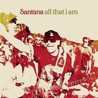 Santana – All That I Am